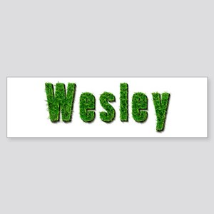 Wesley Grass Bumper Sticker