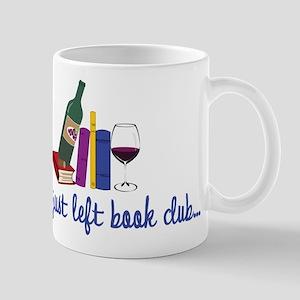 Just Left Mug