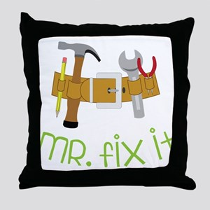 Mr. Fix It Throw Pillow