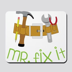Mr. Fix It Mousepad