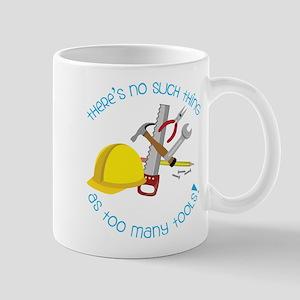 Too Many Tools Mug