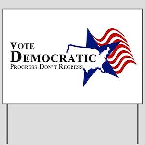 Vote Democratic Progress Yard Sign