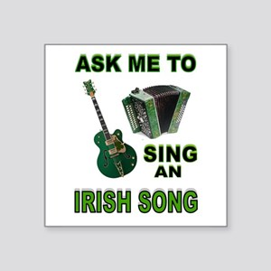 "IRISH SONG Square Sticker 3"" x 3"""