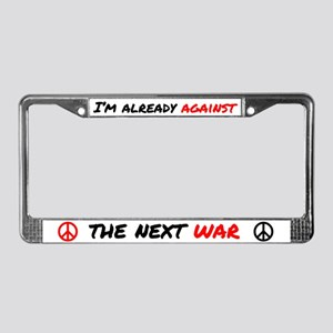 Already Against War License Plate Frame