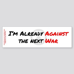 Already Against War Sticker (Bumper)