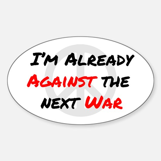 Already Against War Sticker (Oval)