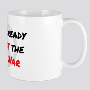 Already Against War Mug