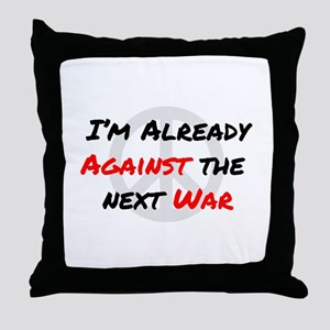 Already Against War Throw Pillow