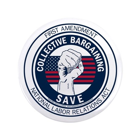 """Save Collective Bargaining 3.5"""" Button"""