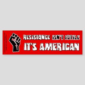 Resistance It's American Sticker (Bumper)