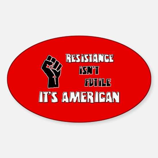 Resistance It's American Sticker (Oval)