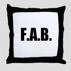 F.A.B. Throw Pillow