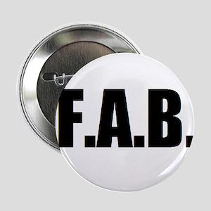 "F.A.B. 2.25"" Button"