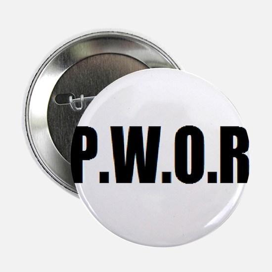 "P.W.O.R. 2.25"" Button"