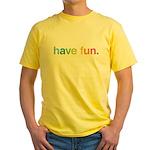 Have fun Yellow T-Shirt