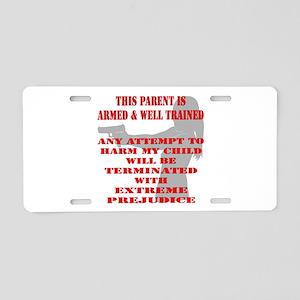 Terminate w/ Prejudice Aluminum License Plate
