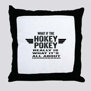 Hokey_Pokey Throw Pillow
