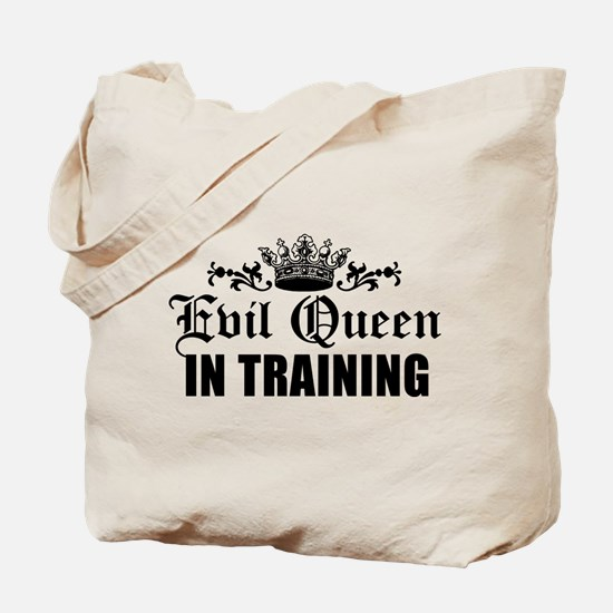 Evil Queen In Training Tote Bag