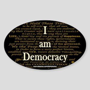 I am Democracy Oval Sticker
