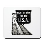 Right Of Way Mousepad