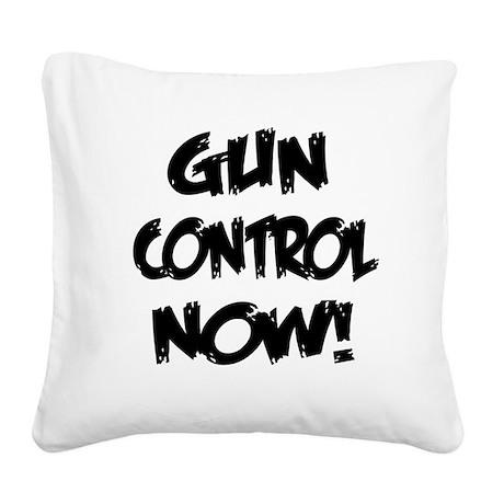 Gun Control Now! Square Canvas Pillow