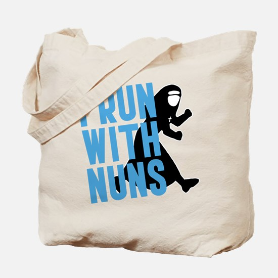 I Run With Nuns Tote Bag