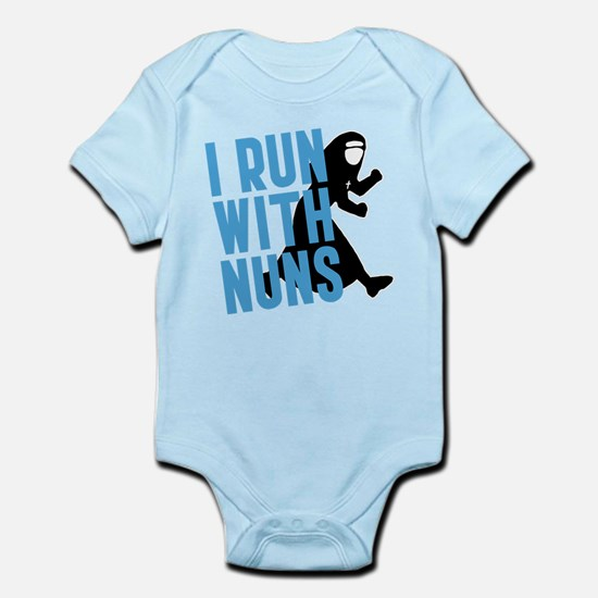 I Run With Nuns Infant Bodysuit