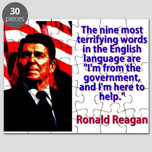 The Nine Most Terrifying Words - Ronald Reagan Puz