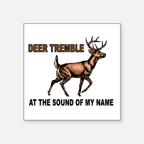 "DEER ME Square Sticker 3"" x 3"""