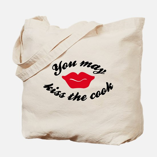 you may kiss the cook Tote Bag