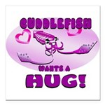 Cuddlefish wants a hug Square Car Magnet 3