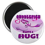 Cuddlefish wants a hug Magnet