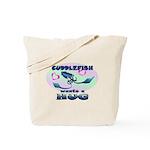 Cuddlefish wants a hug Tote Bag