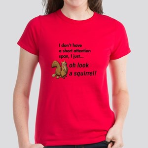 Oh Look A Squirrel Women's Dark T-Shirt