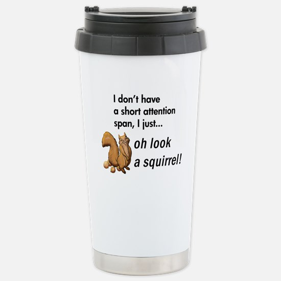 Oh Look A Squirrel Stainless Steel Travel Mug