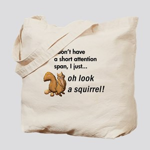 Oh Look A Squirrel Tote Bag