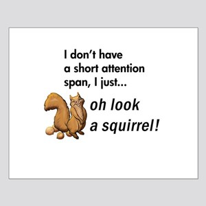 Oh Look A Squirrel Small Poster