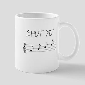 Shut yo' FACE Mug