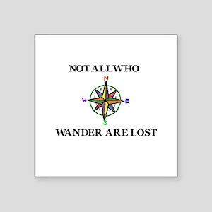 All Who Wander Sticker