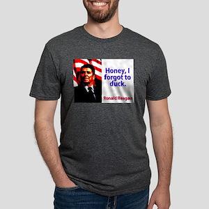 Honey I Forgot To Duck - Ronald Reagan Mens Tri-bl