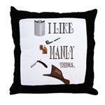 I like manly things Throw Pillow