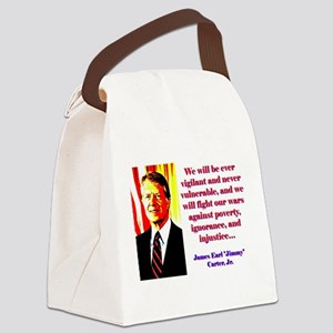 We Will Be Ever Vigilant - Jimmy Carter Canvas Lun