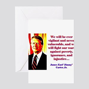 We Will Be Ever Vigilant - Jimmy Carter Greeting C