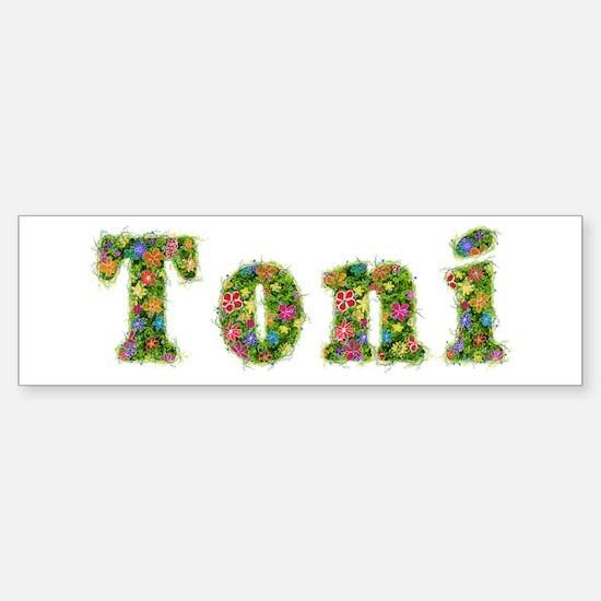 Toni Floral Bumper Bumper Bumper Sticker