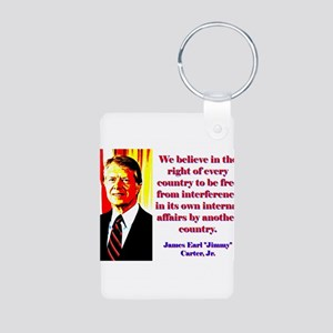 We Believe In The Right - Jimmy Carter Aluminum Ph