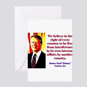 We Believe In The Right - Jimmy Carter Greeting Ca