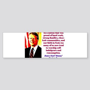 In A Nation That Was Proud - Jimmy Carter Sticker