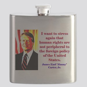 I Want To Stress Again - Jimmy Carter Flask