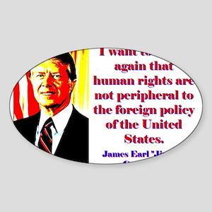 I Want To Stress Again - Jimmy Carter Sticker (Ova