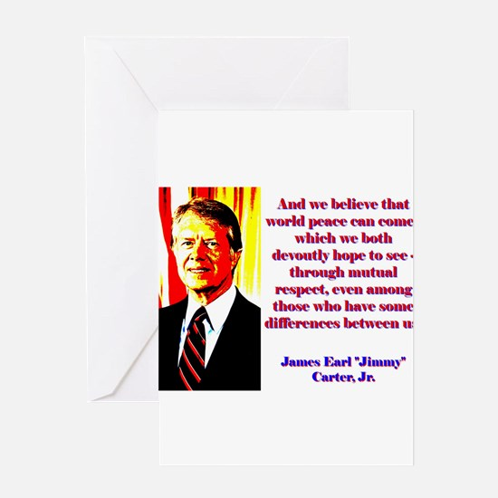 And We Believe That World Peace - Jimmy Carter Gre